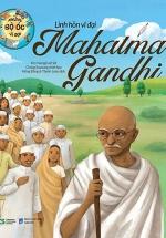 Những Bộ Óc Vĩ Đại - Linh Hồn Vĩ Đại Mahatma Gandhi
