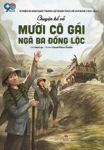 Chuyện Kể Về Mười Cô Gái Ngã Ba Đồng Lộc