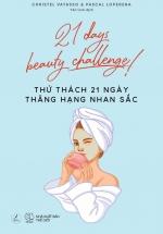 Thử Thách 21 Ngày Thăng Hạng Nhan Sắc - 21 Days Beauty Challenge!