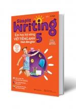 Simple Writing – Em Học Kỹ Năng Viết Tiếng Anh Thật Đơn Giản 5