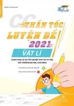 Thần Tốc Luyện Đề 2021 Môn Vật Lí Chinh Phục Kỳ Thi Tốt Nghiệp THPT Và Thi Vào Các Trường Đại Học, Cao Đẳng