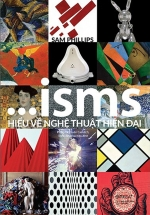 ISMS - Hiểu Về Nghệ Thuật Hiện Đại (Bìa Cứng)