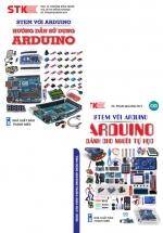 Combo STEM Với Arduino - Arduino Dành Cho Người Tự Học + Stem Với Arduino - Hướng Dẫn Sử Dụng Arduino (Bộ 2 Cuốn)