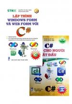 Combo C# Dành Cho Người Bắt Đầu + Lập Trình Windows Form Và WebForm Với C# (Bộ 2 Cuốn)