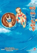 Nhất Quỷ Nhì Ma, Thứ Ba (Vẫn Là) Takagi - Tập 6
