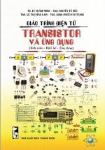 Giáo Trình Điện Tử - Transistor Và Ứng Dụng (Tính Toán - Thiết Kế - Ứng Dụng)