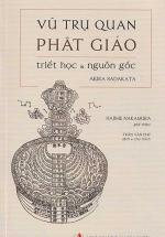 Vũ Trụ Quan Phật Giáo - Triết Học Và Nguồn Gốc