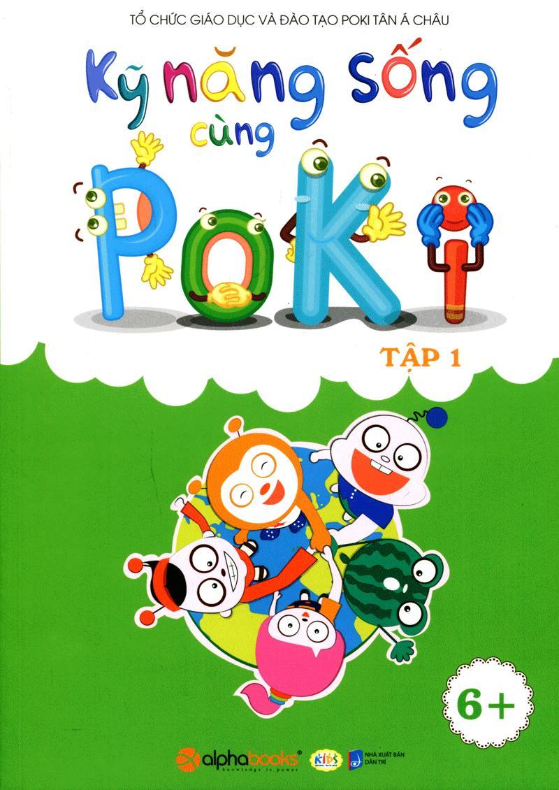 Kỹ Năng Sống Cùng Poki (6+) Tập 1 - EBOOK/PDF/PRC/EPUB