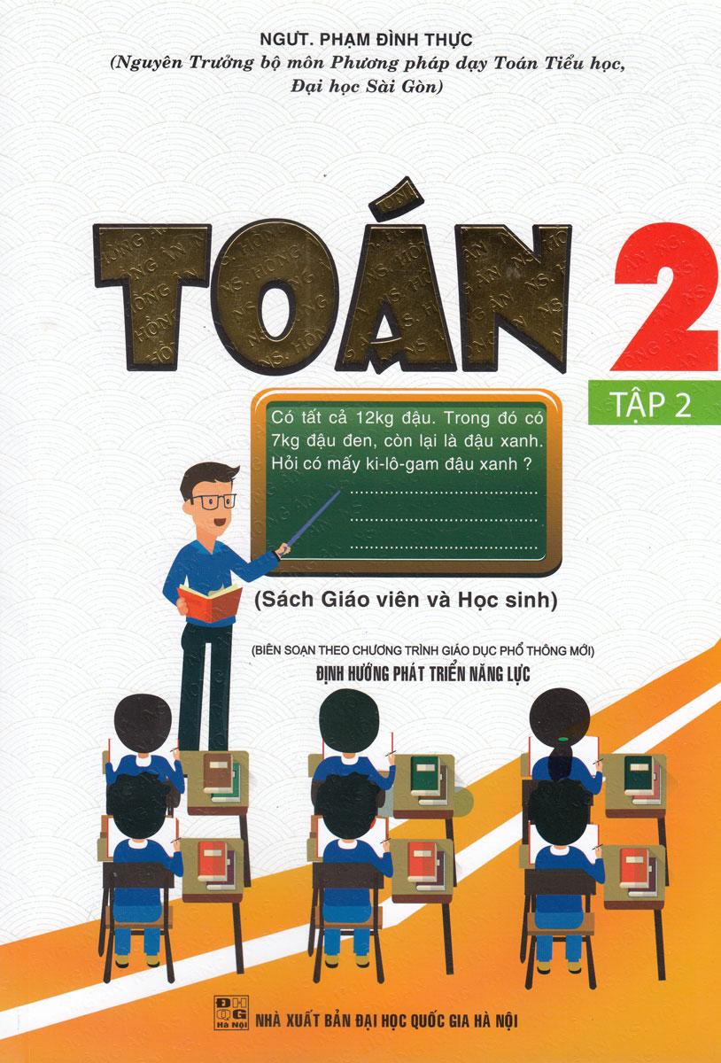 Toán 2 Tập 2 - Sách Giáo Viên Và Học Sinh (Theo Chương Trình Tiểu Học Mới)
