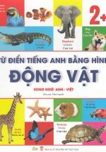 Từ Điển Tiếng Anh Bằng Hình Chủ Đề Động Vật (Song Ngữ Anh - Việt)