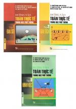 Combo Sách Đường Vào Toán Thực Tế Trung Học Phổ Thông (Bộ 3 Tập)