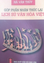 Góp Phần Nhận Thức Lại Lịch Sử Văn Hóa Việt