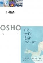Combo Osho – Thiền + Thiền Chữa Lành Thân Và Tâm (Bộ 2 Cuốn)