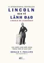 Lincoln Bàn Về Lãnh Đạo