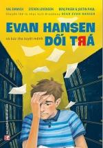 Evan Hansen Và Bức Thư Tuyệt Mệnh Dối Trá - Dear Evan Hansen