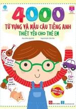 4000 Từ Vựng Và Mẫu Câu Tiếng Anh Thiết Yếu Cho Trẻ Em