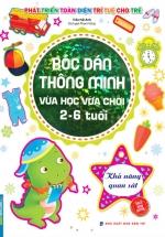 Bóc Dán Thông Minh Vừa Học Vừa Chơi 2-6 Tuổi - Khả Năng Quan Sát