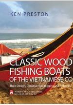Classic Wooden Fishing Boats Of The Vietnamese Coast - Thuyền Cá Việt Nam