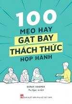 100 Mẹo Hay Gạt Bay Thách Thức Họp Hành