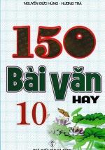 150 Bài Văn Hay 10