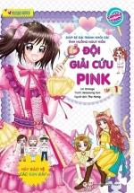 Smart Girls - Đội Giải Cứu Pink - Tập 1
