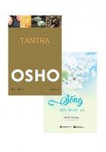 Combo Osho – Tantra + Sống Đời Bình An (Bộ 2 Cuốn)