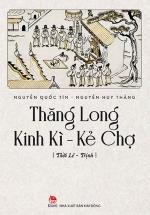 Thăng Long Kinh Kì - Kẻ Chợ - Thời Lê Trịnh