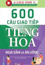 600 Câu Giao Tiếp Tiếng Hoa - Mua Sắm Và Ăn Uống
