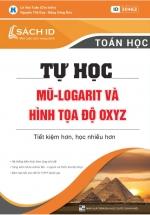 Tự Học Mũ Logarit Và Hình Tọa Độ OXYZ
