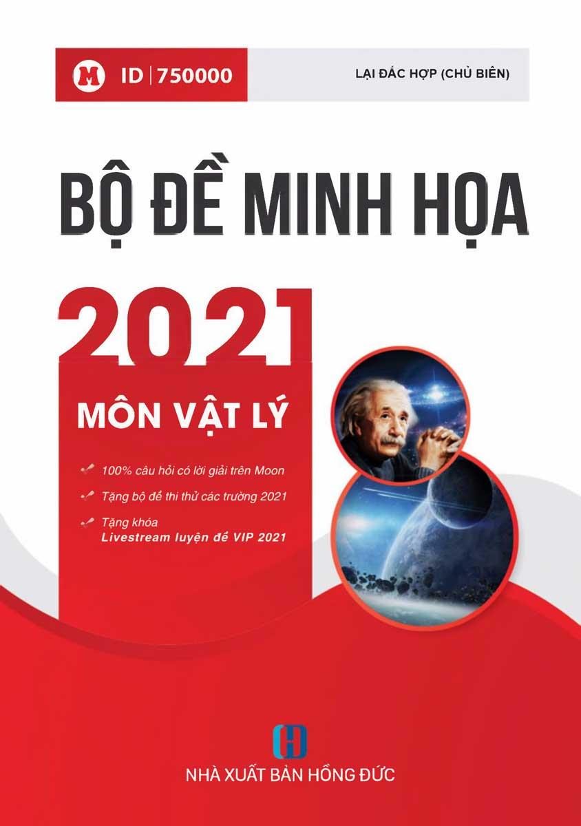 Bộ Đề Minh Họa 2021 Môn Vật Lý