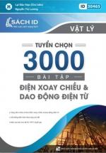 Tuyển Chọn 3000 Bài Tập Điện Xoay Chiều Và Dao Động Điện Từ