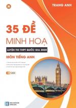 35 Đề Minh Họa Luyện Thi THPT Quốc Gia Môn Tiếng Anh