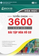 Tuyển Chọn 3600 Câu Hỏi Bài Tập Hóa Vô Cơ