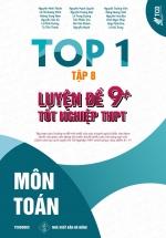Top 1 Luyện Đề 9+ Tốt Nghiệp THPT - Môn Toán - Tập 8 ( Bản Đặt Biệt Bìa Cứng )