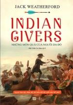 Indian Givers - Những Món Quà Của Người Da Đỏ