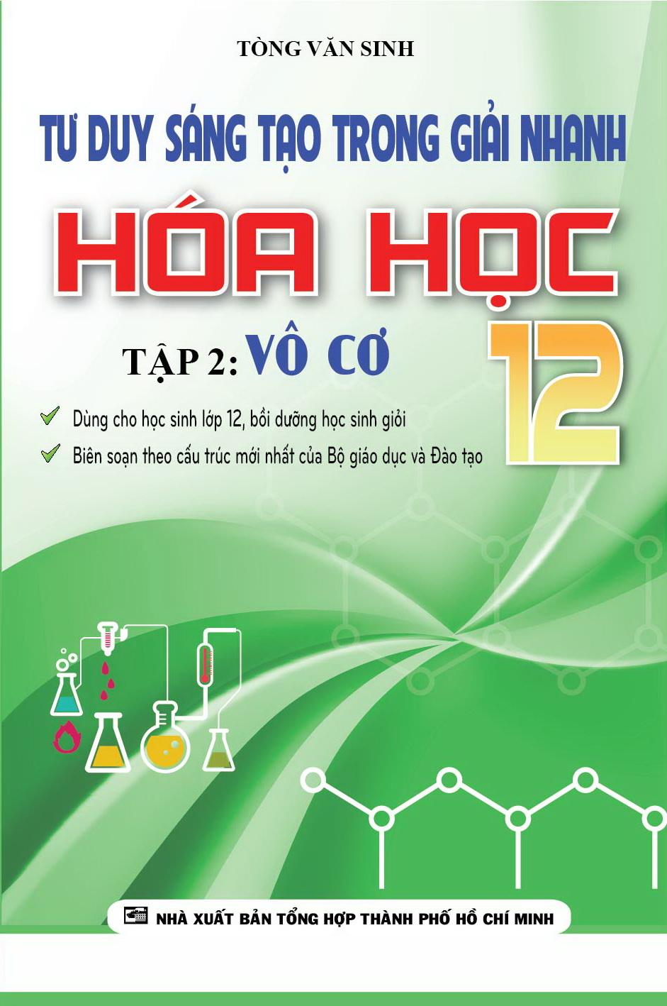 Tư Duy Sáng Tạo Trong Giải Nhanh Hóa Học 12 Tập 2 - Vô Cơ - EBOOK/PDF/PRC/EPUB