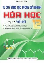 Tư Duy Sáng Tạo Trong Giải Nhanh Hóa Học 12 Tập 2 - Vô Cơ