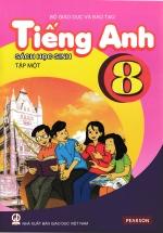 Tiếng Anh 8 Tập 1 - Sách Học Sinh (Không Kèm CD)