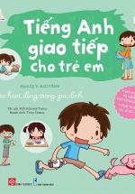 Tiếng Anh Giao Tiếp Cho Trẻ Em- Family's Activities - Các Hoạt Động Trong Gia Đình