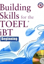 Building Skills For The TOEFL IBT Beginning (Kèm 8 CD)
