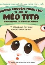 Những Chuyến Phiêu Lưu Của Mèo Tita 1 - Có Ai Đó Đang Gặp Nạn (Truyện Tranh Song Ngữ)