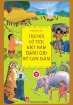 Truyện Cổ Tích Việt Nam Dành Cho Bé Can Đảm