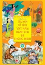 Truyện Cổ Tích Việt Nam Dành Cho Bé Thông Minh