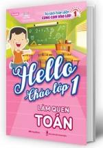 Hello Chào Lớp 1 – Làm Quen Toán