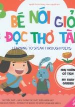Bé Nói Giỏi - Đọc Thơ Tài - Khu Vườn Cổ Tích