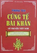 Phong Tục Cúng Tế - Bài Khấn Cổ Truyền Việt Nam