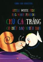 Chú Cá Trắng Có Biết Bao Nhiêu Bạn (Song Ngữ Anh - Việt)