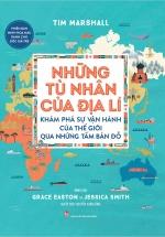 Những Tù Nhân Của Địa Lý (Kim Đồng)