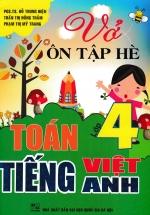 Vở Ôn Tập Hè Toán - Tiếng Việt - Tiếng Anh Lớp 4 (Biên Soạn Theo Chương Trình Mới)