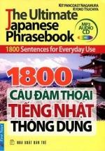 1800 Câu Đàm Thoại Tiếng Nhật Thông Dụng (Kèm CD)